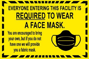 Required To Wear A Face Mask Sign
