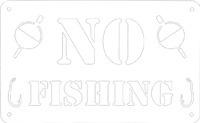 No Fishing Metal Sign